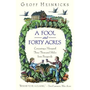 A Fool and Forty Acres by Geoff Heinricks