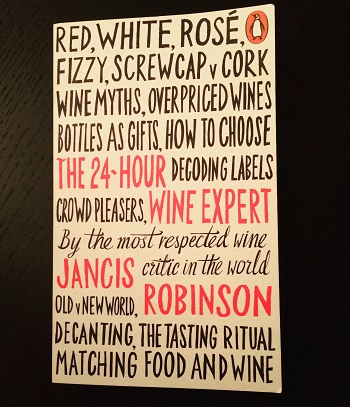 The 24-Hour Wine Expert by Jancis Robinson is a great guide for those learning about wine.