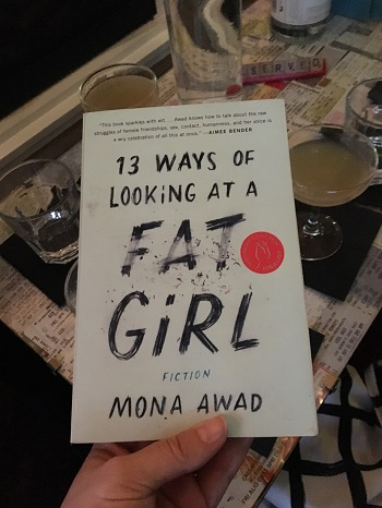 Mona Awad's 13 Ways of Looking at a Fat Girl