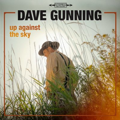 Dave Gunning Up Against the Sky Album Cover
